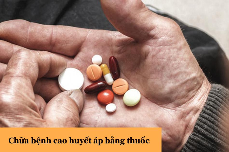 Chữa bệnh cao huyết áp bằng thuốc