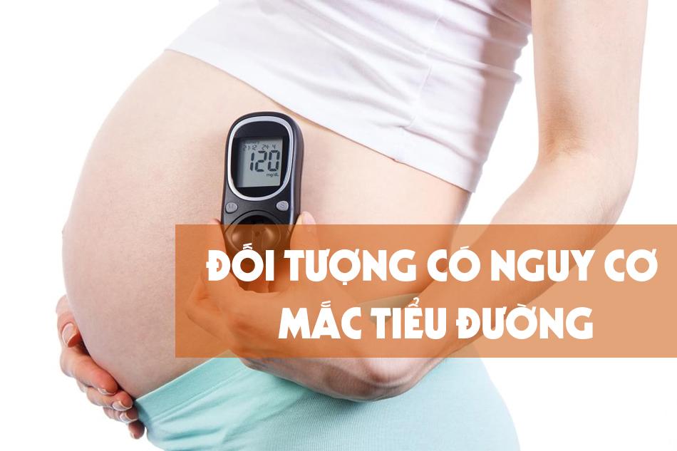 Các đối tượng có nguy cơ mắc bệnh tiểu đường
