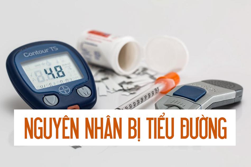 Nguyên nhân dẫn đến bệnh tiểu đường