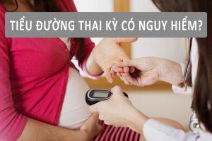 Tiểu đường thai kỳ