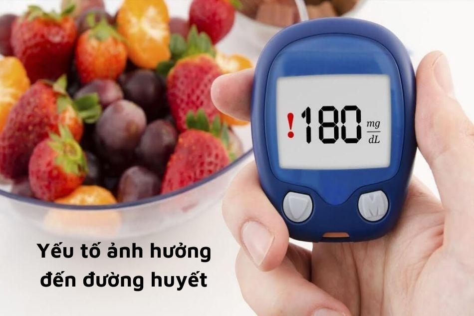 Những yếu tố ảnh hường đến đường huyết