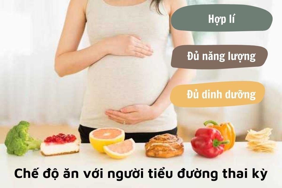 Chế độ ăn với người tiểu đường thai kỳ
