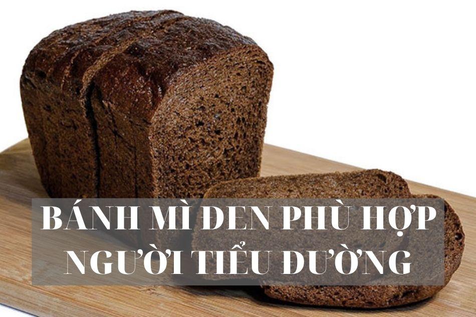Bánh mì đen cho người tiểu đường